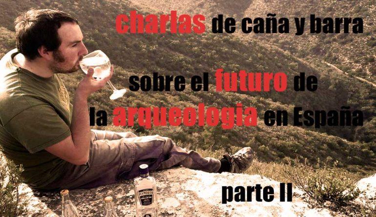 reflexiones sobre arqueologia en España