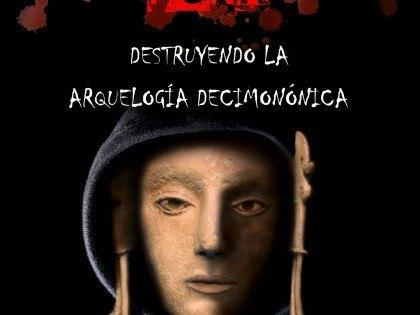 Arqueopunk: destruyendo la arqueología decimonónica